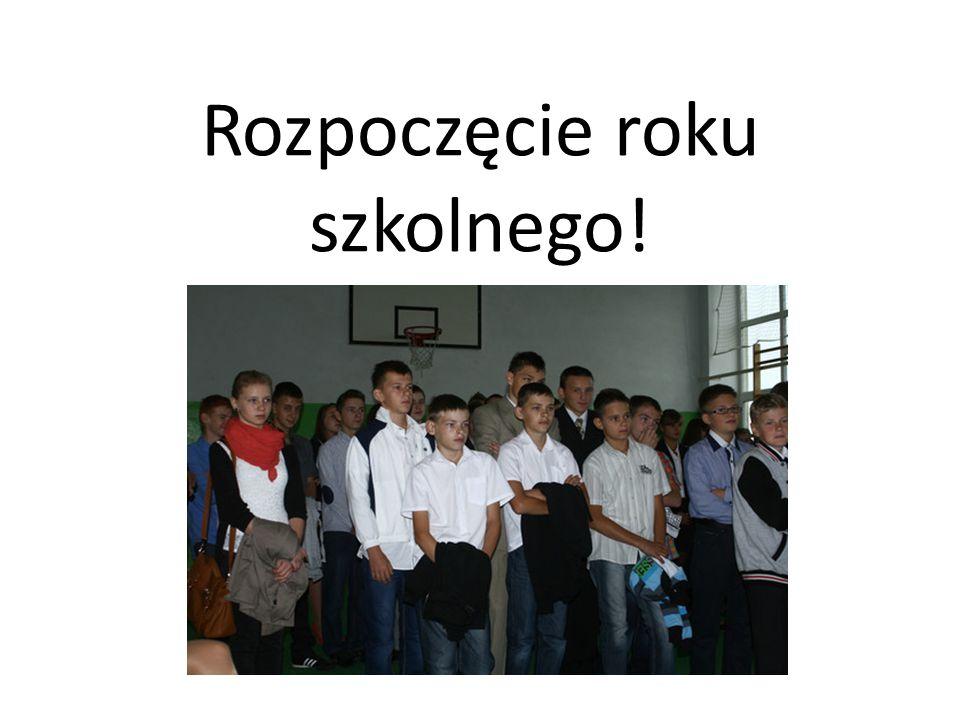 Rozpoczęcie roku szkolnego!