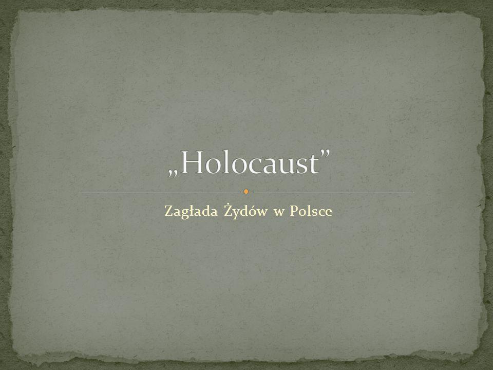 Zagłada Żydów w Polsce