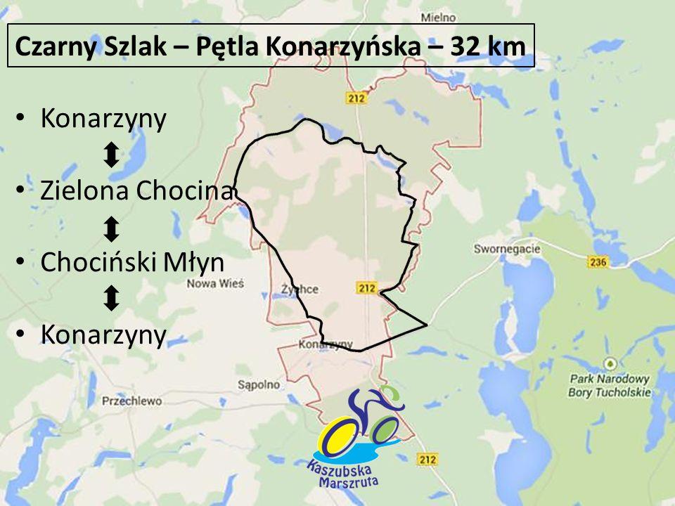 Konarzyny Zielona Chocina Chociński Młyn Konarzyny Czarny Szlak – Pętla Konarzyńska – 32 km