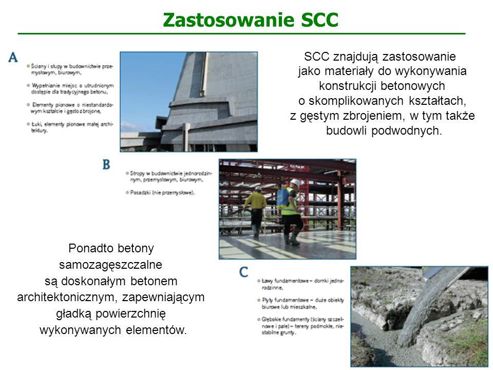 SCC znajdują zastosowanie jako materiały do wykonywania konstrukcji betonowych o skomplikowanych kształtach, z gęstym zbrojeniem, w tym także budowli