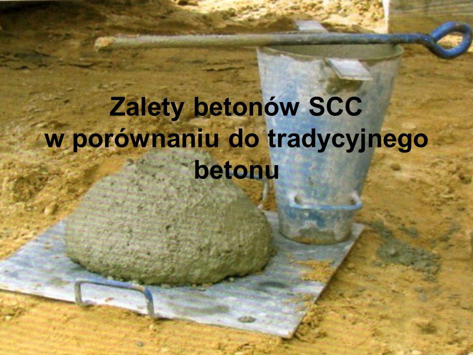 Zalety betonów SCC w porównaniu do tradycyjnego betonu