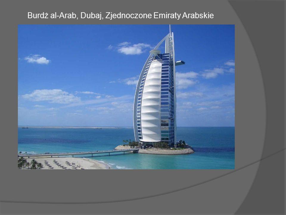 Jeden z najwyższych (321 m) i najbardziej luksusowych hoteli na świecie stoi na sztucznej wyspie położonej 280 m od plaży w Zatoce Perskiej.