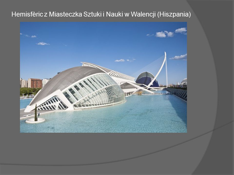 Kompleks niezwykłych budowli, zwany przez mieszkańców Walencji dzielnicą przyszłości to projekt jednego z najwybitniejszych hiszpańskich projektantów Santiago Calatravy.