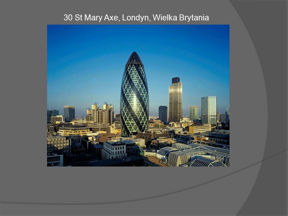 30 St Mary Axe, Londyn, Wielka Brytania