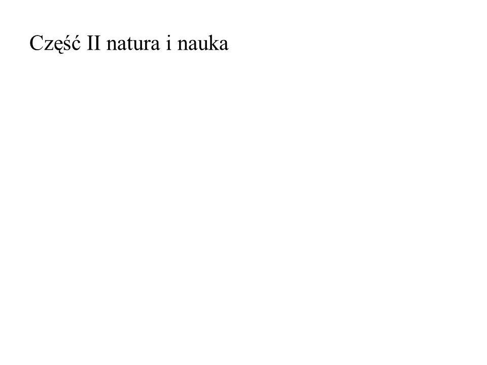 Część II natura i nauka