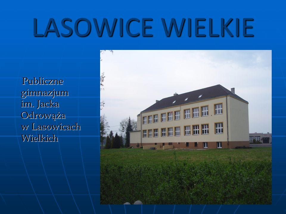 LASOWICE WIELKIE Publiczne gimnazjum im.