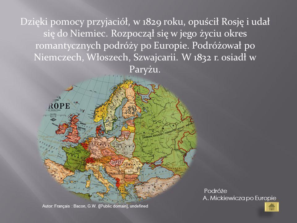 Dzięki pomocy przyjaciół, w 1829 roku, opuścił Rosję i udał się do Niemiec. Rozpoczął się w jego życiu okres romantycznych podróży po Europie. Podróżo