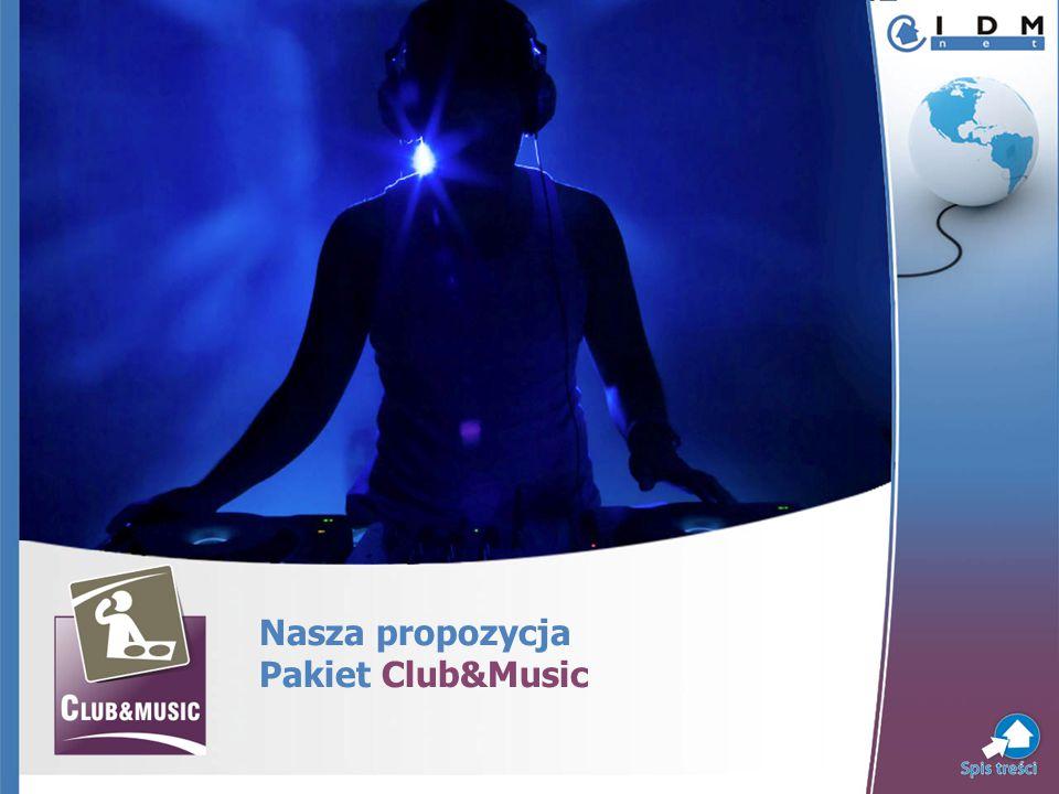 Nasza propozycja Pakiet Club&Music