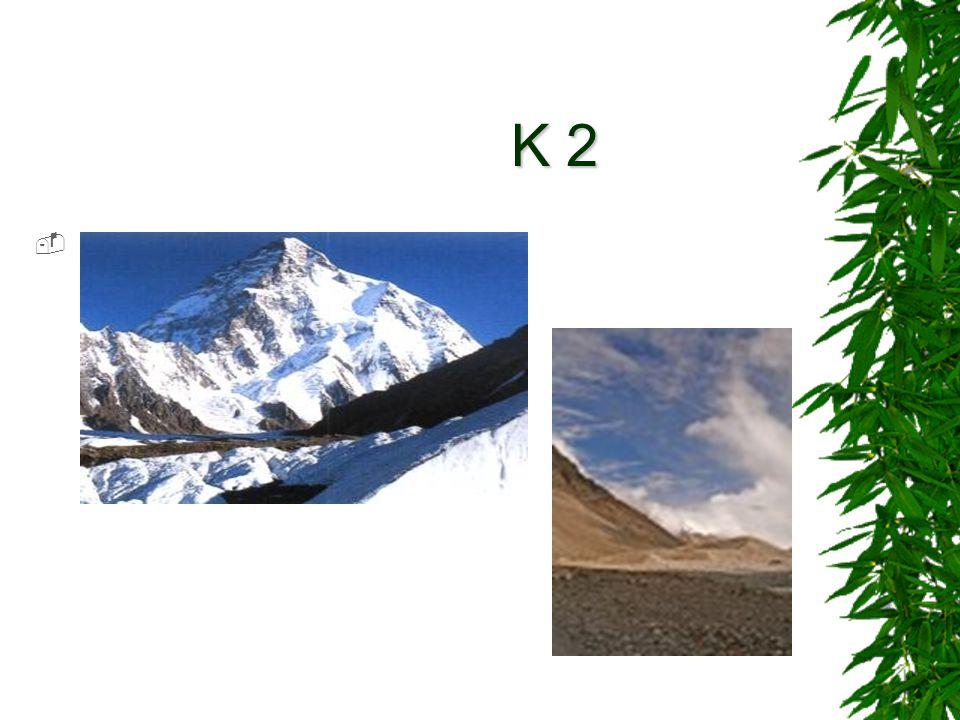 K 2 K 2 