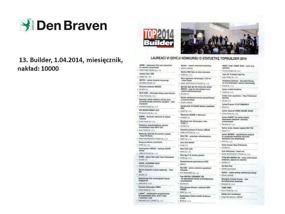 13. Builder, 1.04.2014, miesięcznik, nakład: 10000