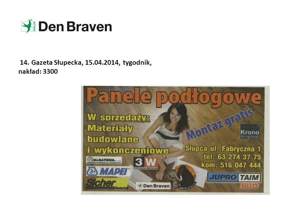 14. Gazeta Słupecka, 15.04.2014, tygodnik, nakład: 3300
