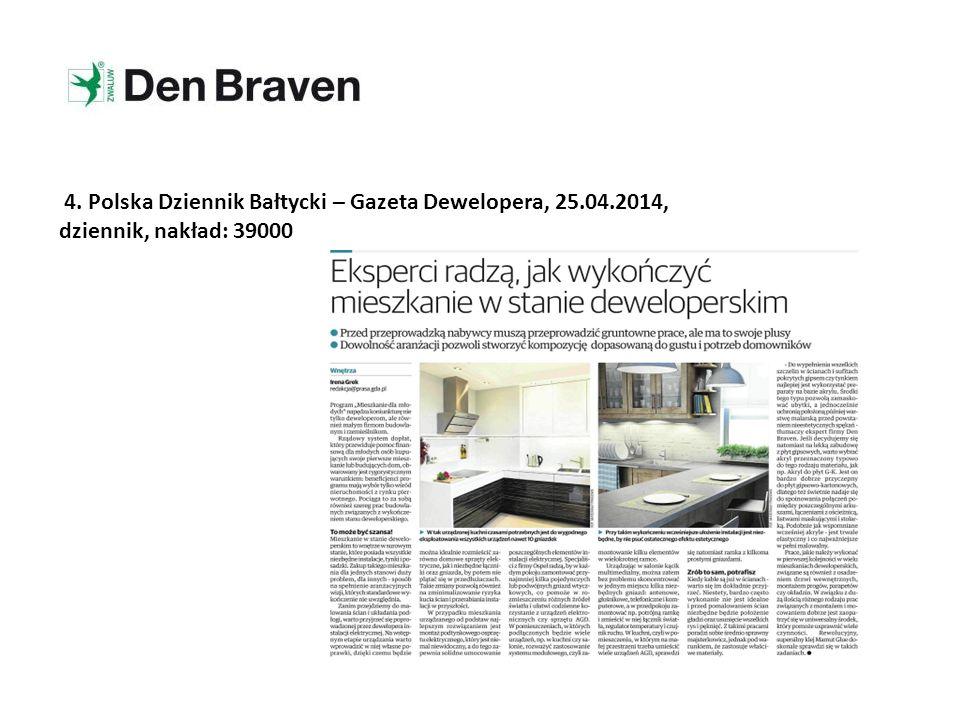 4. Polska Dziennik Bałtycki – Gazeta Dewelopera, 25.04.2014, dziennik, nakład: 39000