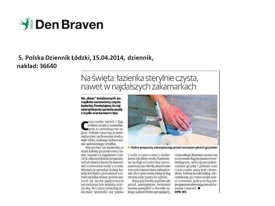 5. Polska Dziennik Łódzki, 15.04.2014, dziennik, nakład: 36640