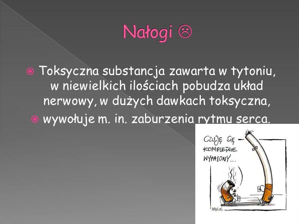  Toksyczna substancja zawarta w tytoniu, w niewielkich ilościach pobudza układ nerwowy, w dużych dawkach toksyczna,  wywołuje m. in. zaburzenia rytm