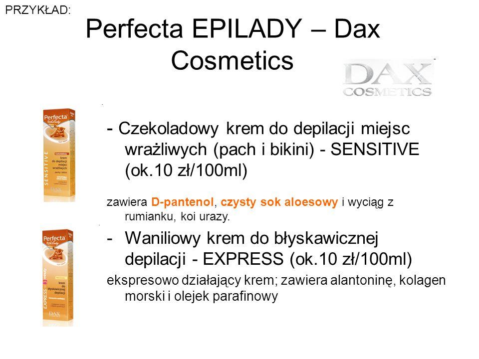 Perfecta EPILADY – Dax Cosmetics - Czekoladowy krem do depilacji miejsc wrażliwych (pach i bikini) - SENSITIVE (ok.10 zł/100ml) zawiera D-pantenol, cz