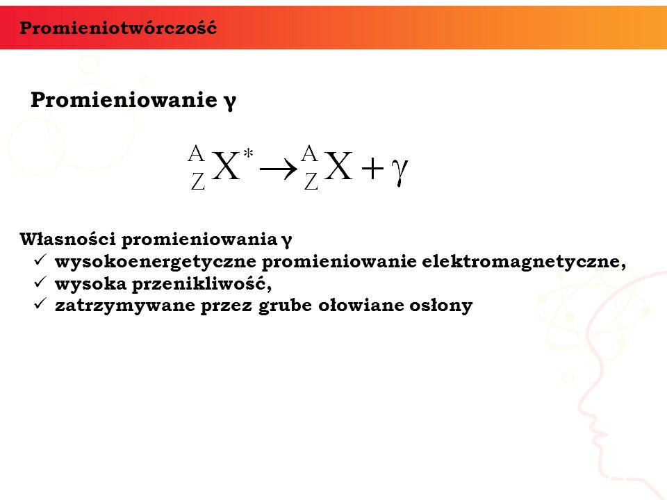 Promieniowanie γ informatyka + 23 Promieniotwórczość Własności promieniowania γ wysokoenergetyczne promieniowanie elektromagnetyczne, wysoka przenikli