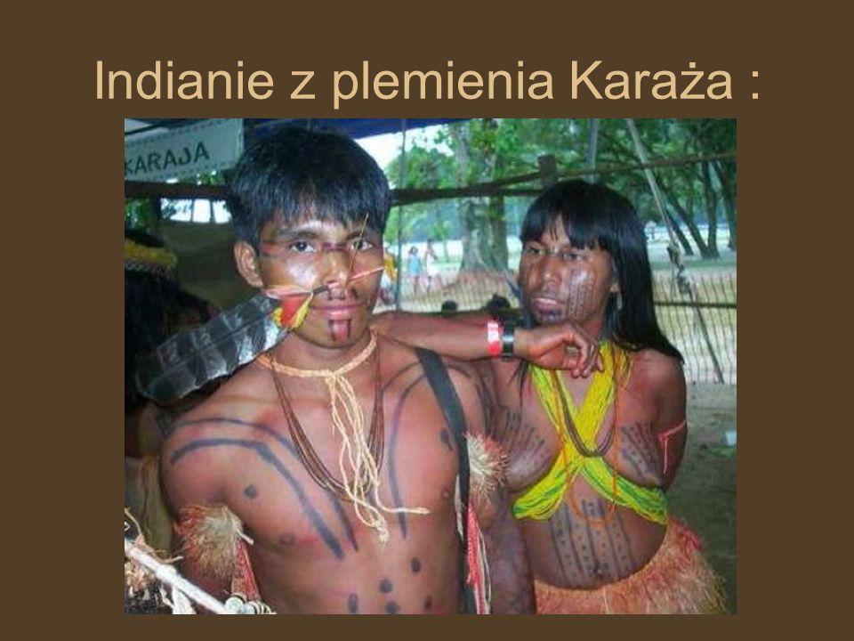 Indianie z plemienia Karaża :