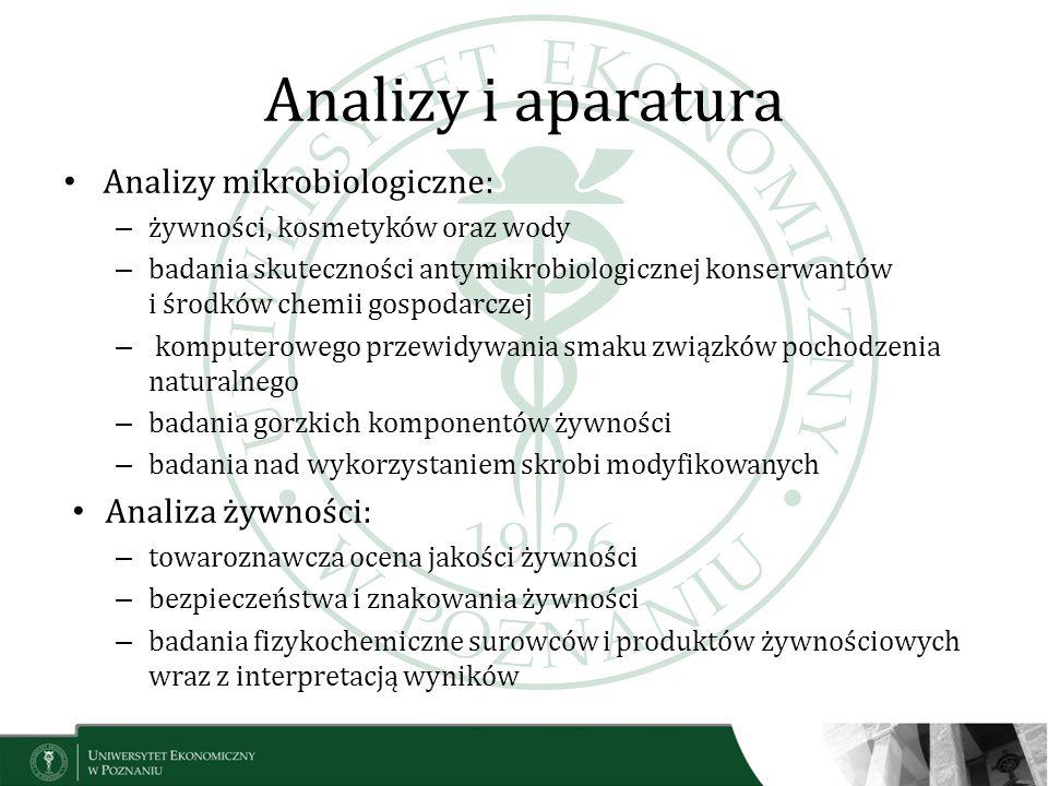 Analizy i aparatura Analizy mikrobiologiczne: – żywności, kosmetyków oraz wody – badania skuteczności antymikrobiologicznej konserwantów i środków che