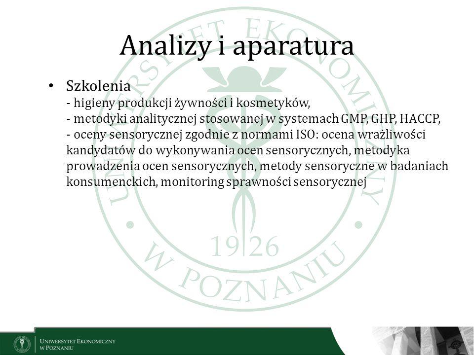Analizy i aparatura Szkolenia - higieny produkcji żywności i kosmetyków, - metodyki analitycznej stosowanej w systemach GMP, GHP, HACCP, - oceny senso