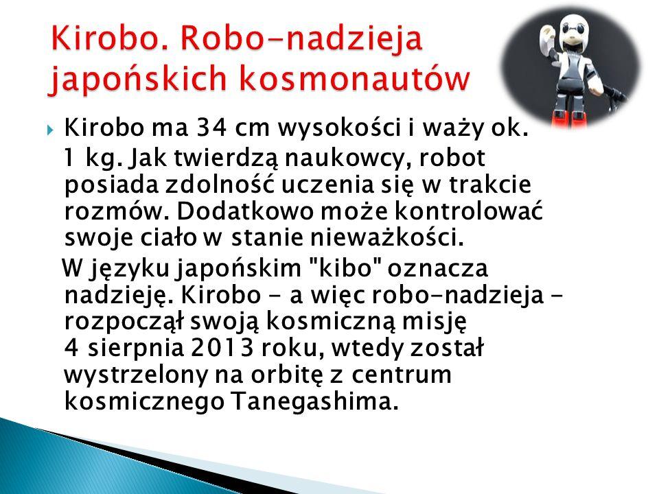 Kirobo.Robo-nadzieja japońskich kosmonautów Kirobo.