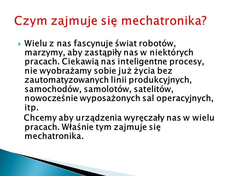  Wielu z nas fascynuje świat robotów, marzymy, aby zastąpiły nas w niektórych pracach.