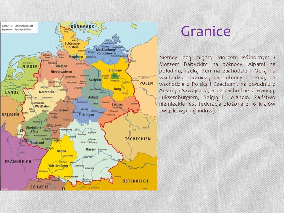 Granice Niemcy leżą między Morzem Północnym i Morzem Bałtyckim na północy, Alpami na południu, rzeką Ren na zachodzie i Odrą na wschodzie.
