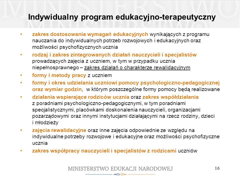 Indywidualny program edukacyjno-terapeutyczny zakres dostosowania wymagań edukacyjnych wynikających z programu nauczania do indywidualnych potrzeb roz