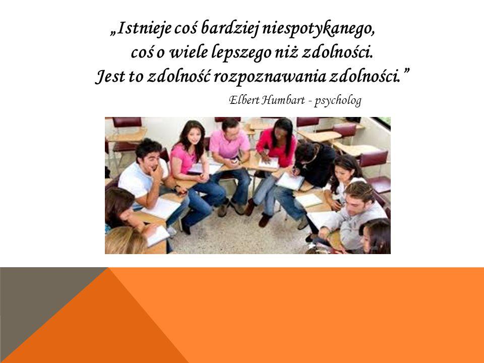 ROZPOZNANIE UCZNIÓW SZCZEGÓLNIE UZDOLNONYCH Zidentyfikowano uczniów zdolnych i zdiagnozowano uzdolnienia, co pozwoliło rozeznać jego potrzeby i ustalić zgodny z nimi plan działania, dobrać treści, metody nauczania, formy organizacyjne dydaktyki oraz oddziaływania wychowawcze.