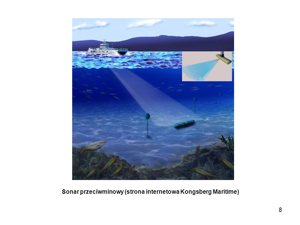 9 Autonomiczny pojazd podwodny z sonarem czołowym, bocznym, czterowiązkowym logiem dopplerowskim i łączem ultradźwię- kowym ze statkiem.