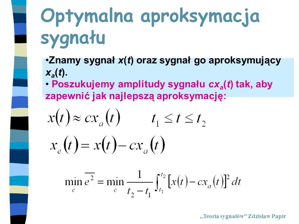 """Rozwiązanie """"Teoria sygnałów Zdzisław Papir"""