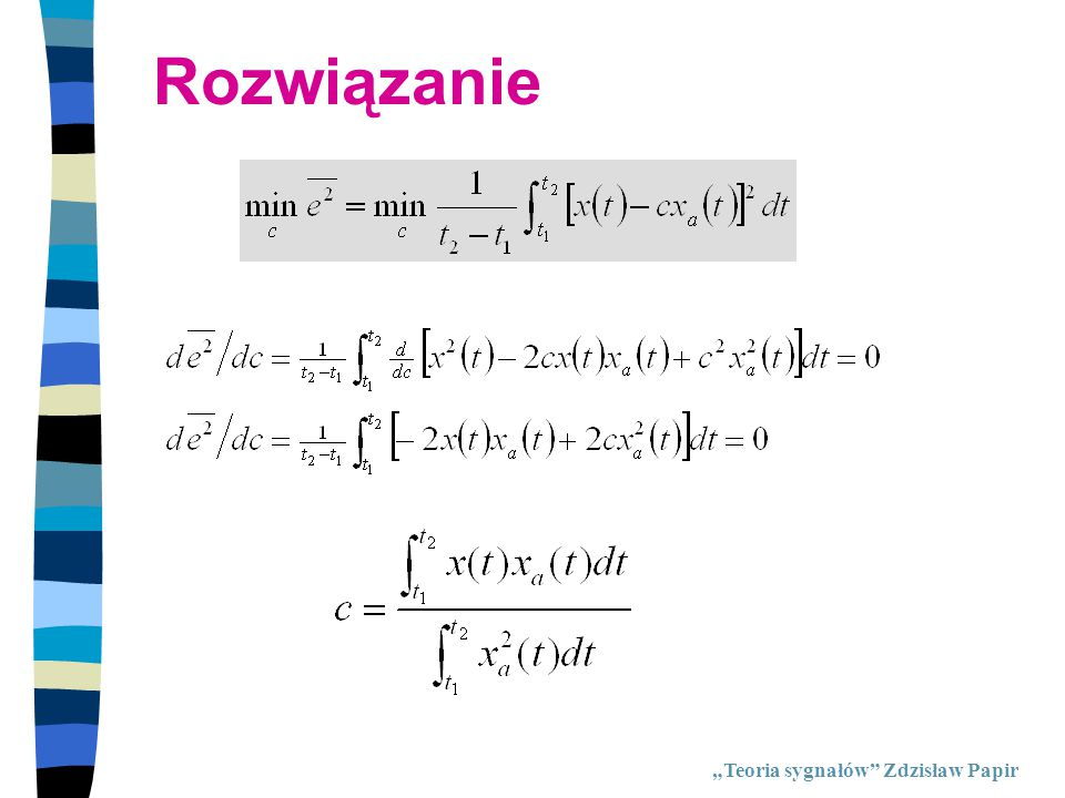 """Aproksymacja impulsu prostokątnego 1 harmoniczna -0.500.5 0 0.2 0.4 0.6 0.8 1 1.2 1.4 czas t y(t) = (4/pi) * cos(pi*t) """"Teoria sygnałów Zdzisław Papir"""