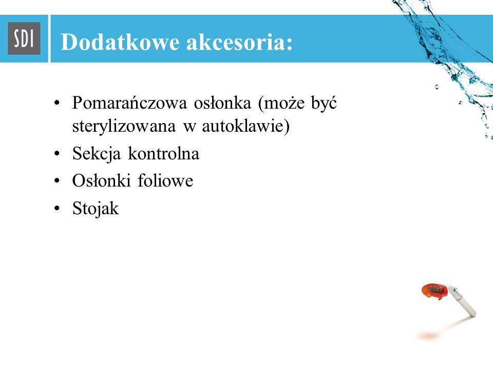 13 Dodatkowe akcesoria: Pomarańczowa osłonka (może być sterylizowana w autoklawie) Sekcja kontrolna Osłonki foliowe Stojak