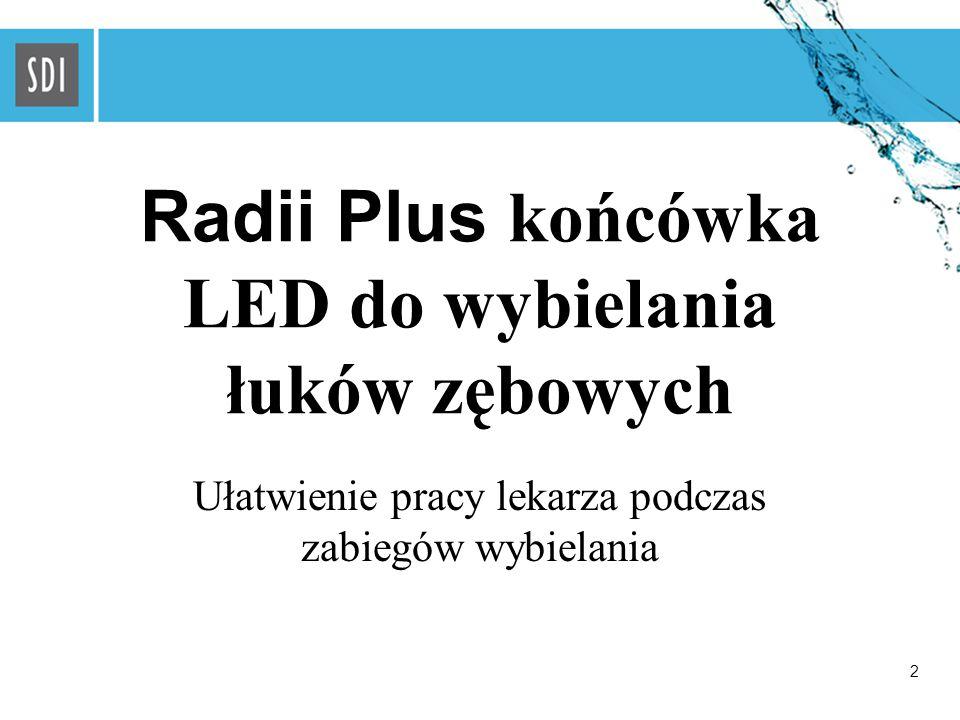2 Radii Plus końcówka LED do wybielania łuków zębowych Ułatwienie pracy lekarza podczas zabiegów wybielania