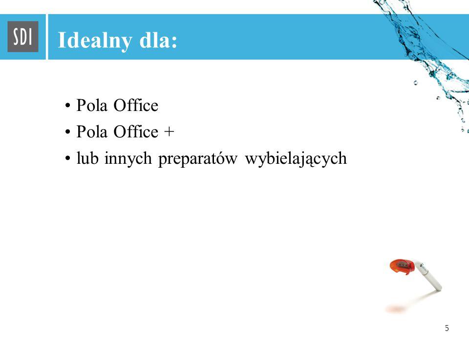 5 Idealny dla: Pola Office Pola Office + lub innych preparatów wybielających