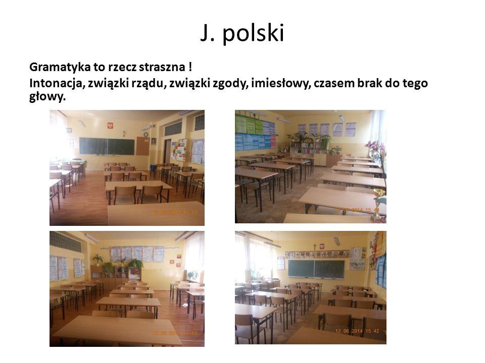 J. polski Gramatyka to rzecz straszna .