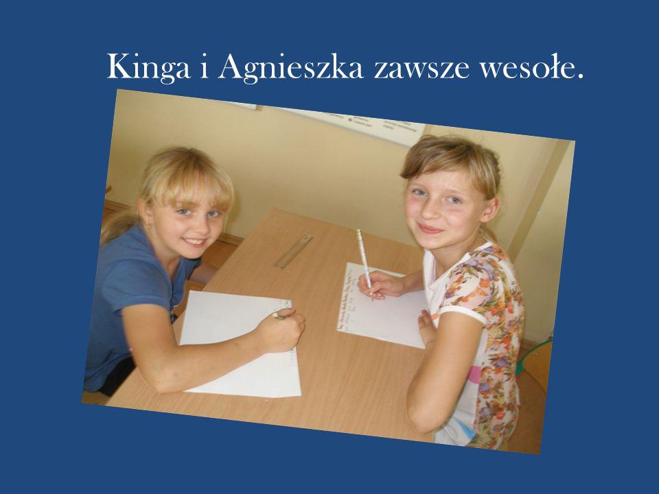 Kinga i Agnieszka zawsze weso ł e.