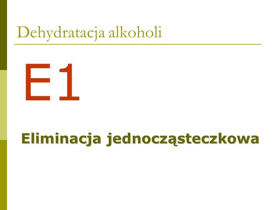 Dehydrohalogenacja SN1SN1 E1