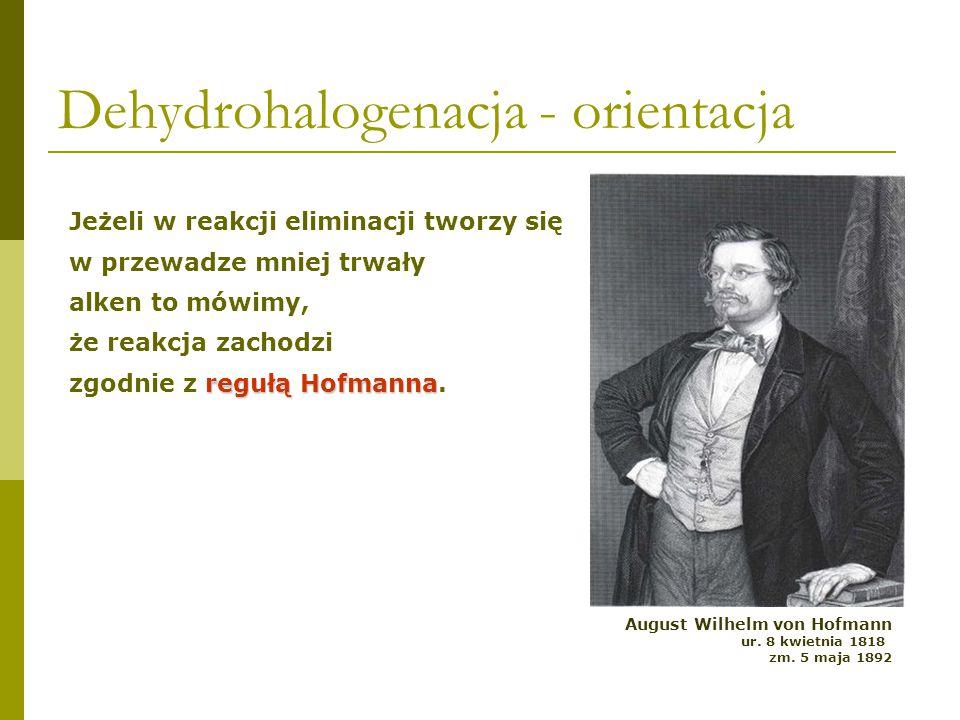 Eliminacja 96%4% 86% orientacja zgodna z regułą Hofmanna