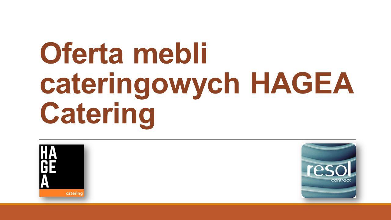 Oferta mebli cateringowych HAGEA Catering