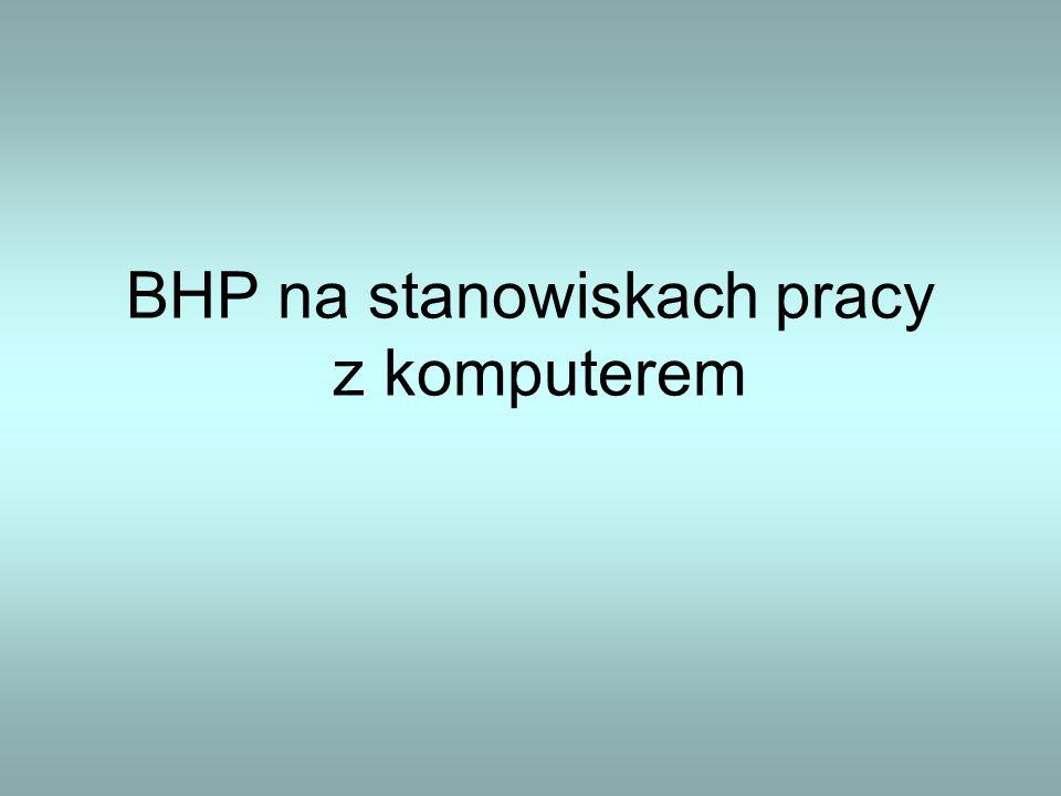 BHP na stanowiskach pracy z komputerem