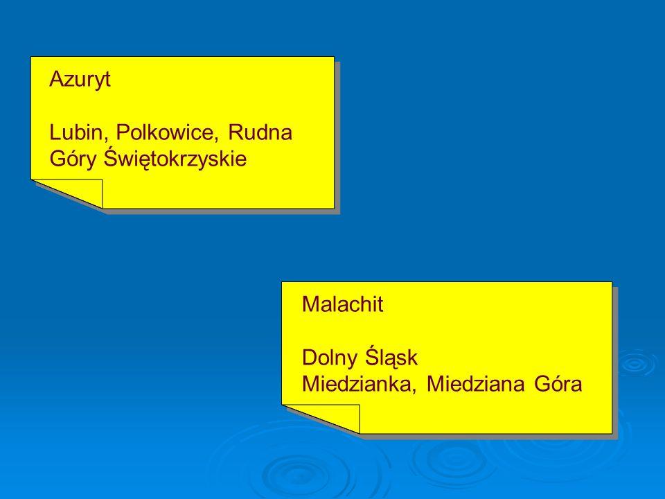 PODSUMOWANIE W Polsce w/w minerały możemy spotkać: Miedź rodzima Dolny Śląsk Góry Świetokrzyskie Miedź rodzima Dolny Śląsk Góry Świetokrzyskie Chalkozyn i chalkopiryt Lubin, Polkowice, Rudna Góry Świętokrzyskie Chalkozyn i chalkopiryt Lubin, Polkowice, Rudna Góry Świętokrzyskie Bornit Miedzianka i Kowary Bornit Miedzianka i Kowary Chalkantyt Dolny Śląsk Góry Świetokrzyskie Chalkantyt Dolny Śląsk Góry Świetokrzyskie
