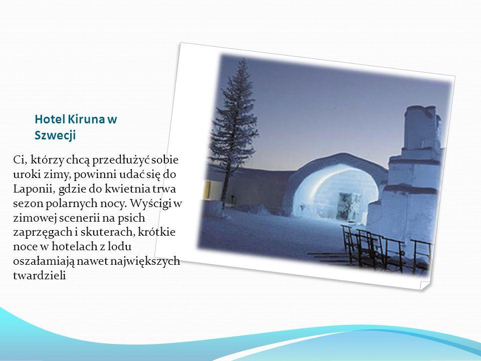 Hotel Kiruna w Szwecji Ci, którzy chcą przedłużyć sobie uroki zimy, powinni udać się do Laponii, gdzie do kwietnia trwa sezon polarnych nocy. Wyścigi