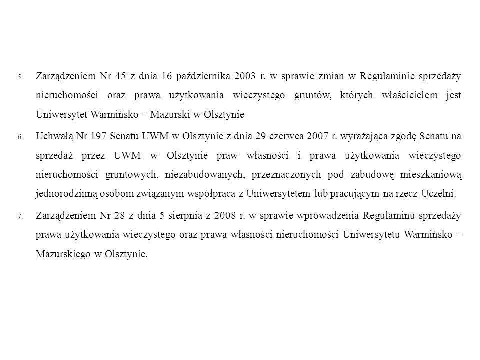 5. Zarządzeniem Nr 45 z dnia 16 października 2003 r.