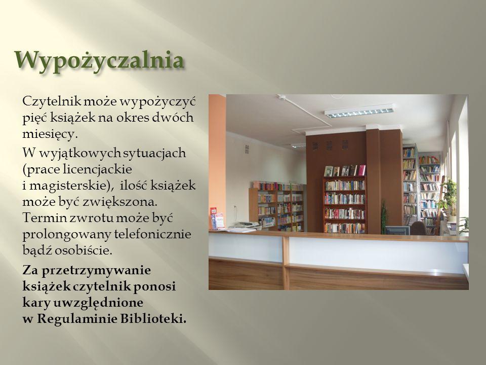 Wypożyczalnia Czytelnik może wypożyczyć pięć książek na okres dwóch miesięcy.