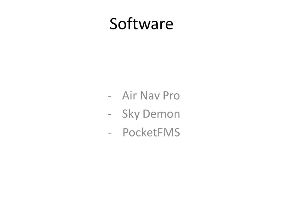 Software -Air Nav Pro -Sky Demon -PocketFMS