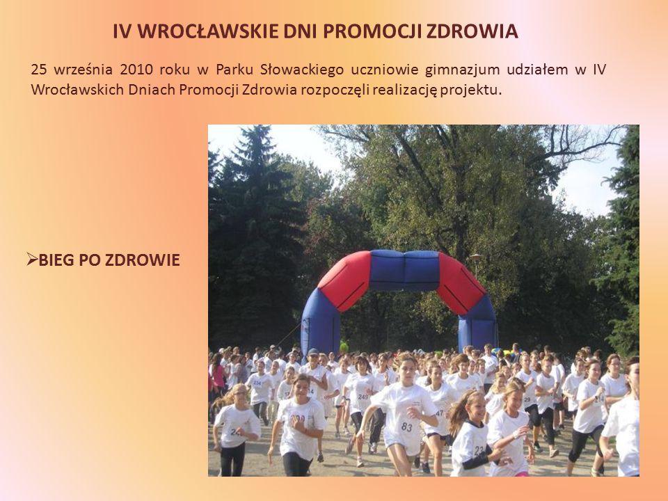 IV WROCŁAWSKIE DNI PROMOCJI ZDROWIA  BIEG PO ZDROWIE 25 września 2010 roku w Parku Słowackiego uczniowie gimnazjum udziałem w IV Wrocławskich Dniach