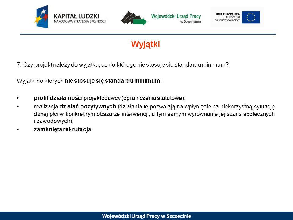 Wojewódzki Urząd Pracy w Szczecinie 7.