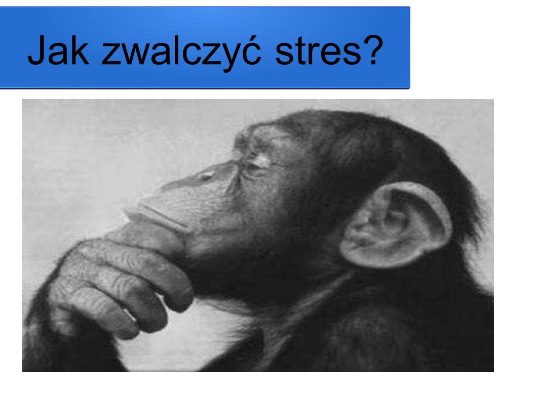 Jak zwalczyć stres?