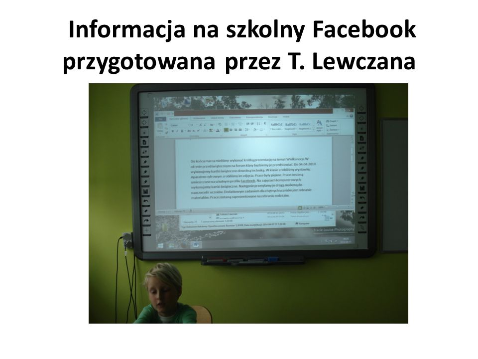 Informacja na szkolny Facebook przygotowana przez T. Lewczana