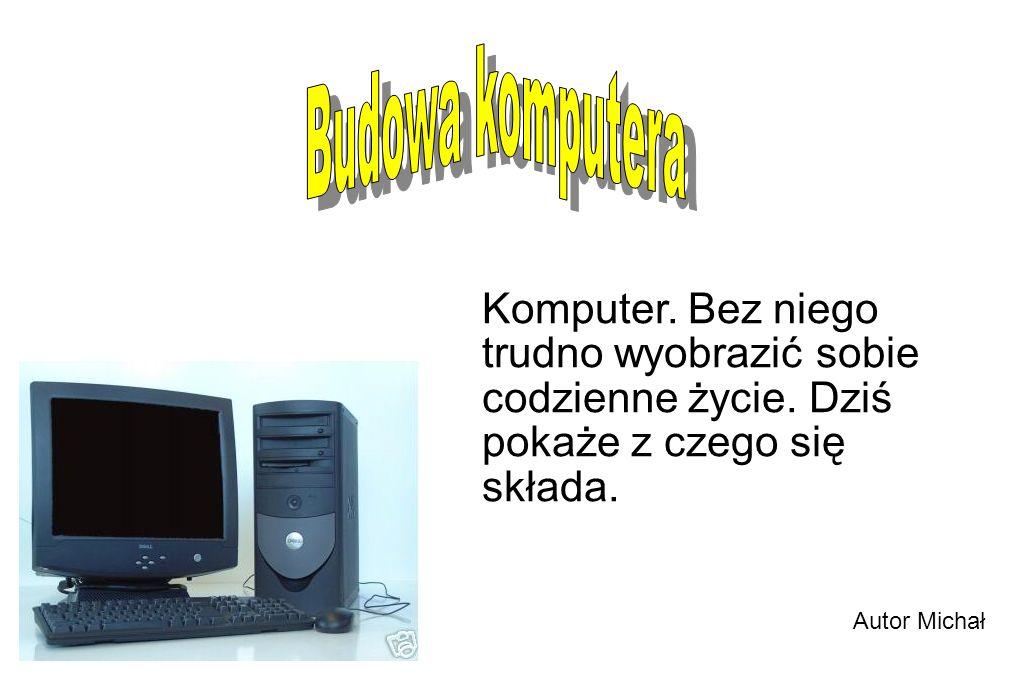 Mówimy serce komputera .Prędkość komputera zależy od zegara procesora.